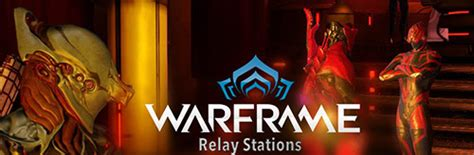 Warframe - The Relays update for PC, PS4 and Xbox One - TGG