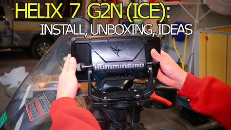 Humminbird Helix 7 G2N: Install on Snowmobile, Unboxing