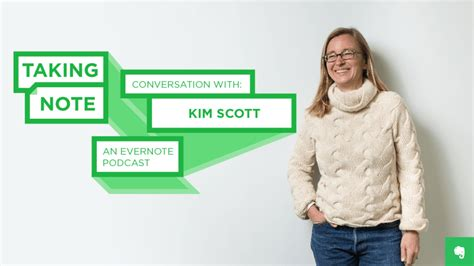 Taking Note of Radical Candor with Kim Scott | Evernote